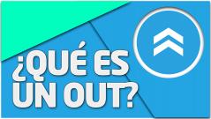 TEORÍA ¿Qué es un out?