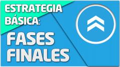 TEORÍA Estrategía básica MTT: Introducción a fases finales