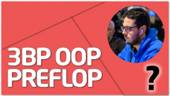 DUDAS 3BP OOP - Preflop + SESIÓN LIVE
