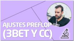 PRÁCTICA Ajustes Preflop (3bet y CC)