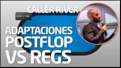 TEORÍA Adaptaciones postflop vs regs (Caller River)