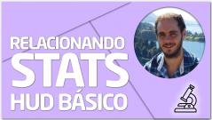 PRACTICA Relacionando stats del HUD Básico