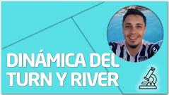 PRÁCTICA Dinámica del Turn y River 2