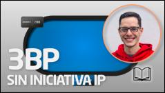 TEORÍA 3BP sin iniciativa IP