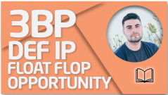 TEORÍA 3BP DEF IP - Float Flop Opportunity