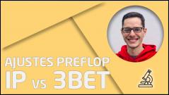 PRÁCTICA Ajustes preflop IP vs 3bet