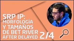 REVISIÓN SRP IP: Bet opp IP after delayed 2/4