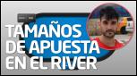 TEORÍA Tamaños de apuesta en el river