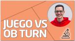 PRÁCTICA Juego vs OB turn