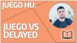 TEORÍA Juego vs delayed