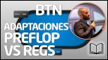 TEORÍA Adaptaciones preflop vs regs. BTN