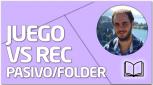 TEORÍA Juego vs Rec Pasivo/Folder