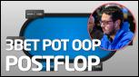 TEORÍA 3bet Pot OOP Postflop