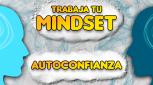 MENTAL Topic 3: AUTOCONFIANZA