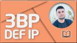 TEORÍA 3BP DEF IP