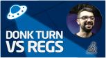 PRÁCTICA Donk Turn vs regs