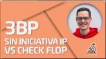 PRÁCTICA 3BP sin iniciativa IP - VS check flop